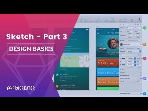 Sketch App Tutorials  - Part 3 (Design Basics of Sketch3)